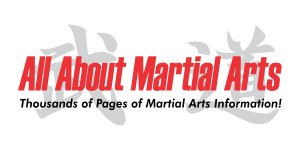 AllAboutMartialArts.com is the world's best resource for martial arts information