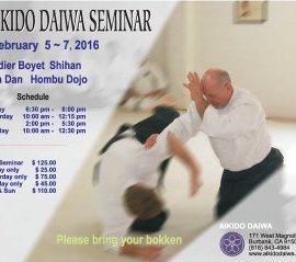 Image of Flyer for Didier Boyet Sensei Seminar at Aikido Daiwa in Burbank,  CA February 2016